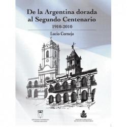 De la Argentina dorada al...