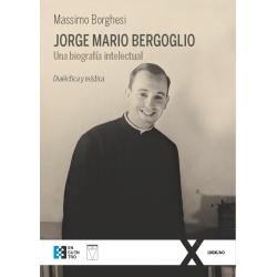 Jorge Mario Bergoglio. Una...